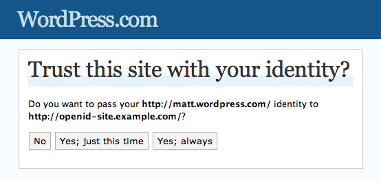 Trust this site with your identity? -- WordPress.com